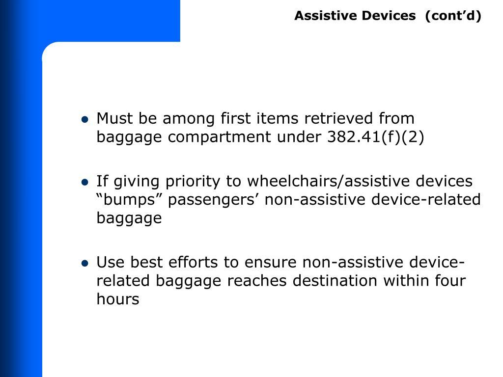 Assistive Devices  (cont'd)