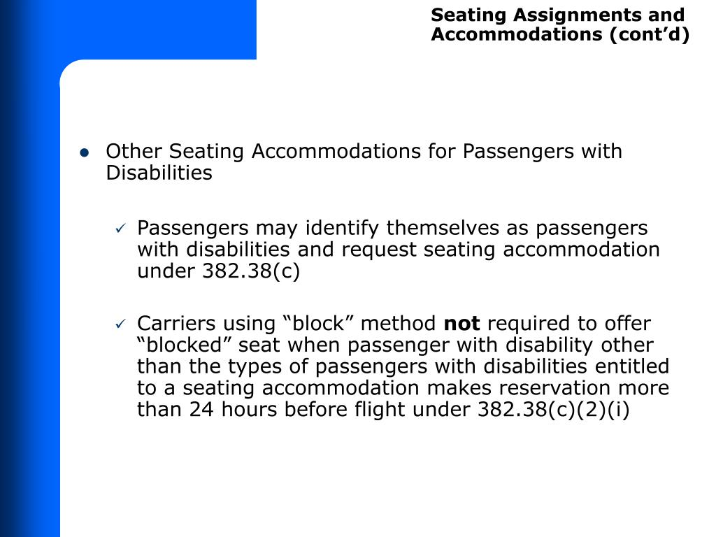 Seating Assignments and Accommodations (cont'd)