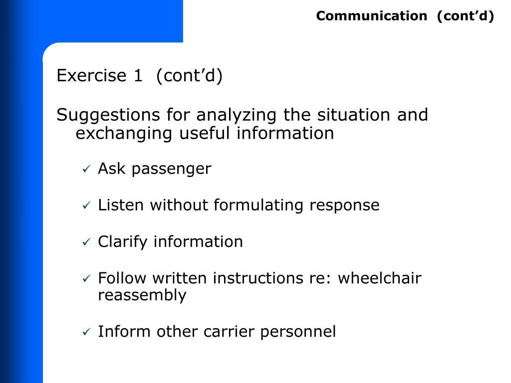Communication  (cont'd)
