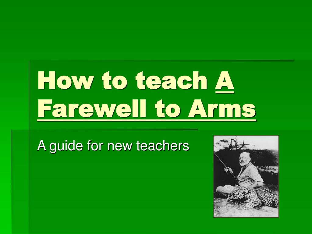 how to teach a farewell to arms l.