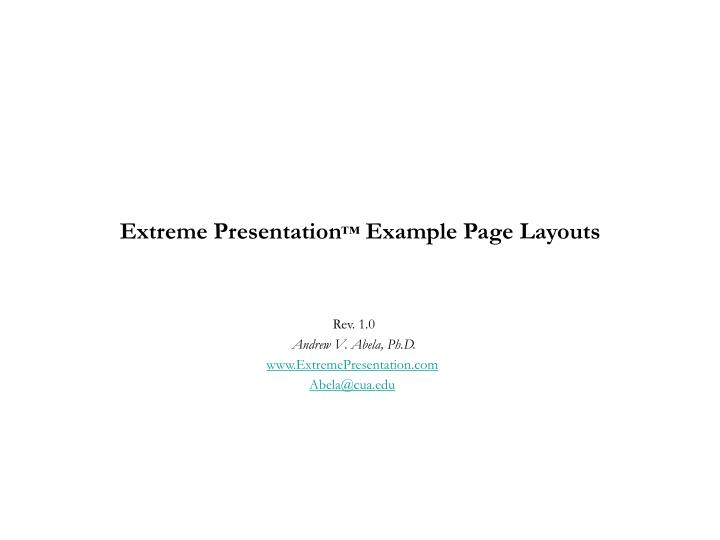 Extreme presentation example page layouts