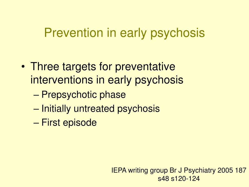 Prevention in early psychosis