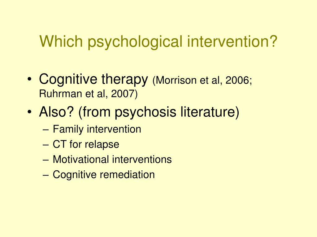 Which psychological intervention?