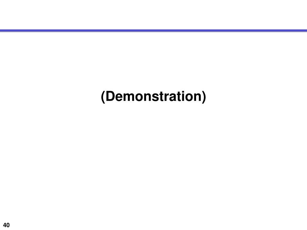(Demonstration)
