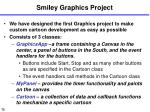 smiley graphics project