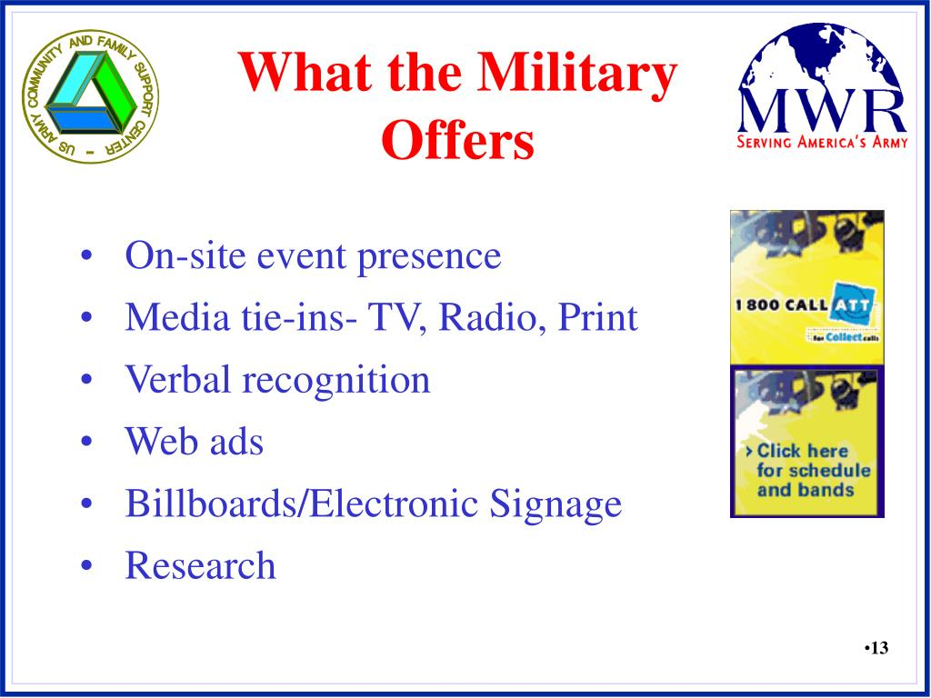 What the Military Offers