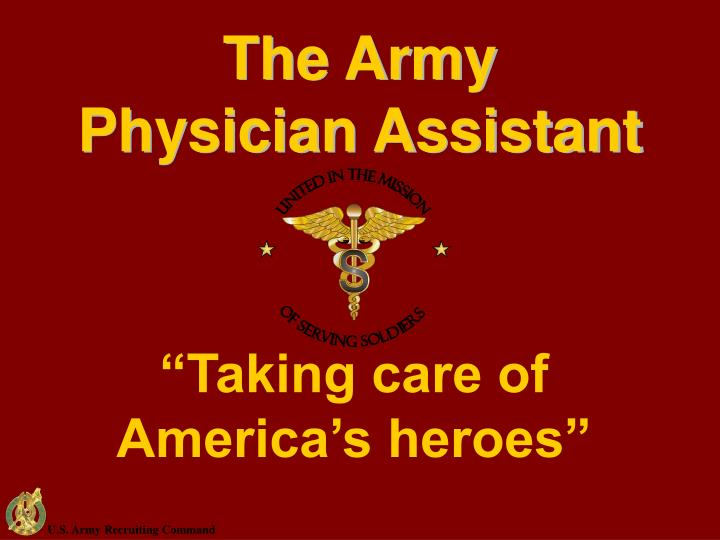 The army physician assistant