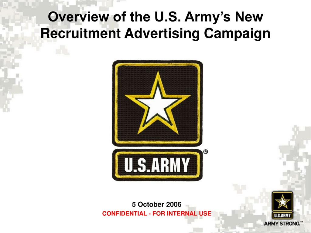 overview of the u s army s new recruitment advertising campaign l.
