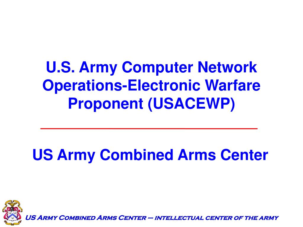 u s army computer network operations electronic warfare proponent usacewp l.