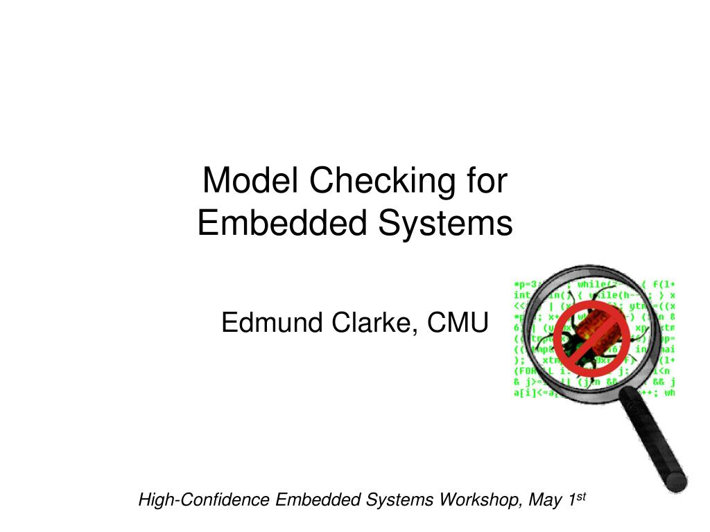 model checking for embedded systems l.