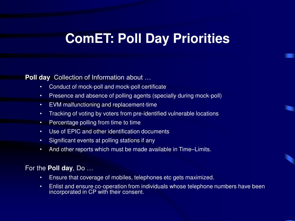 ComET: Poll Day Priorities