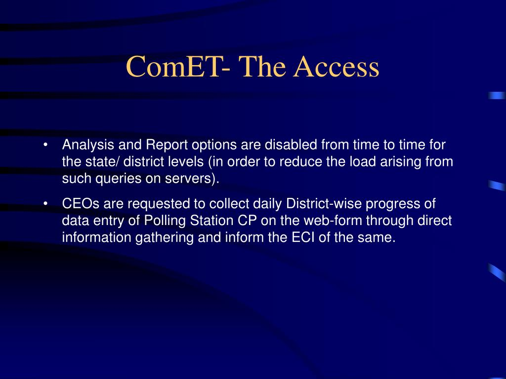 ComET- The Access