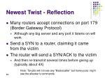 newest twist reflection