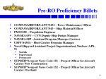 pre ro proficiency billets