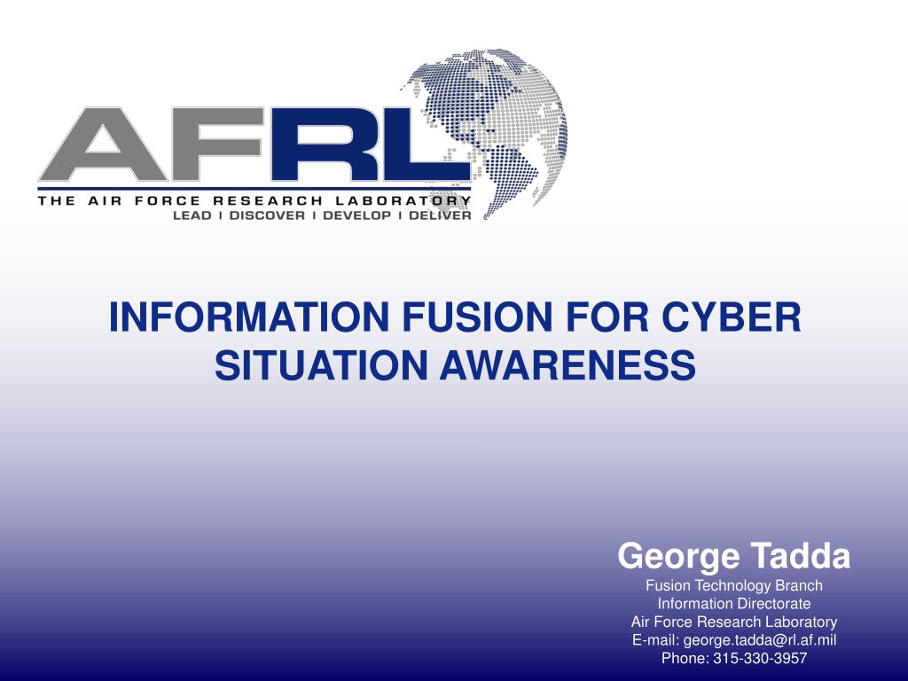information fusion for cyber situation awareness l.