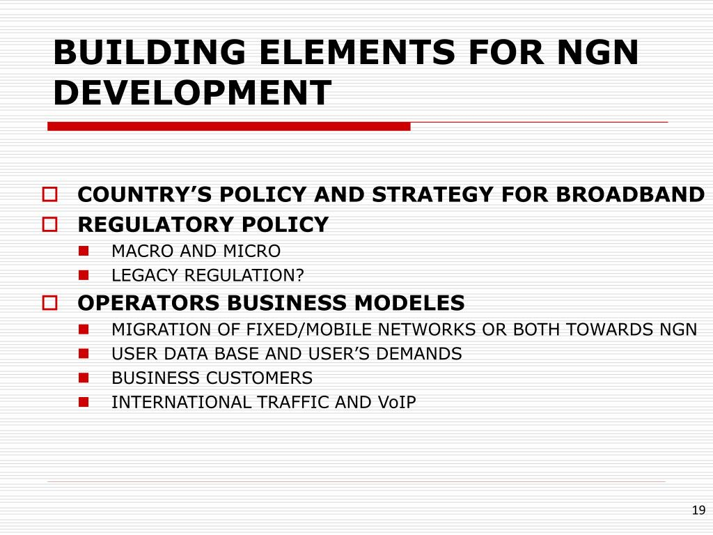 BUILDING ELEMENTS FOR NGN DEVELOPMENT