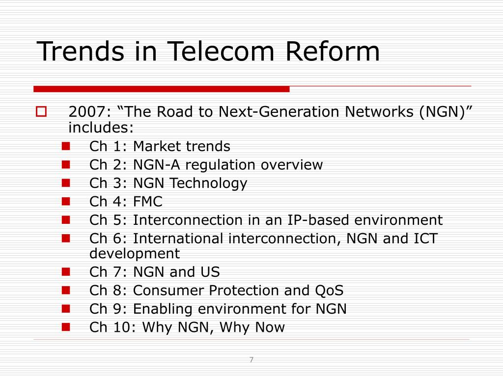 Trends in Telecom Reform