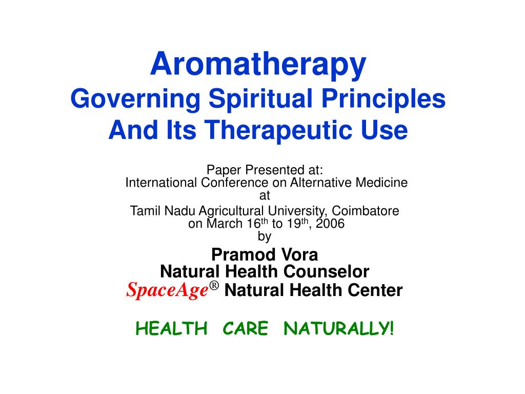 aromatherapy governing spiritual principles and its therapeutic use l.