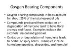oxygen bearing components