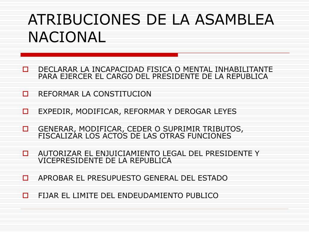 ATRIBUCIONES DE LA ASAMBLEA NACIONAL