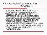 ciudadanos declaracion general