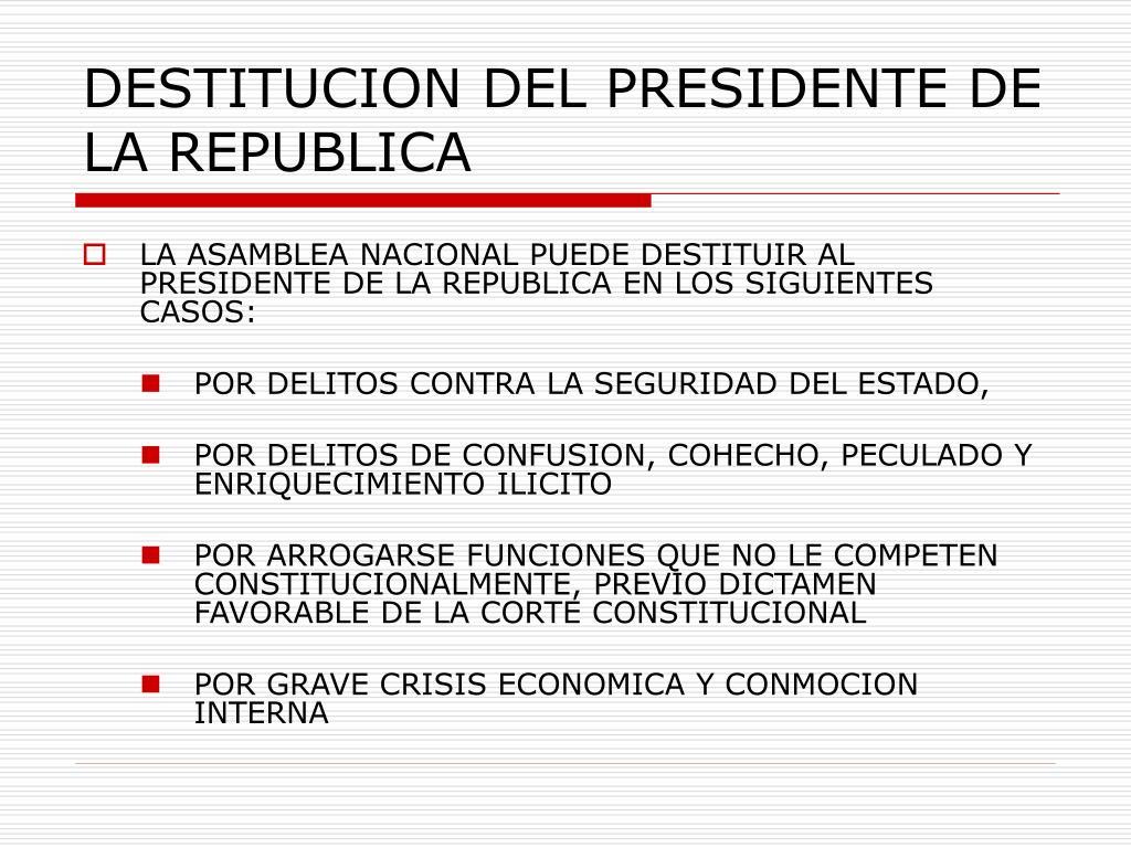 DESTITUCION DEL PRESIDENTE DE LA REPUBLICA