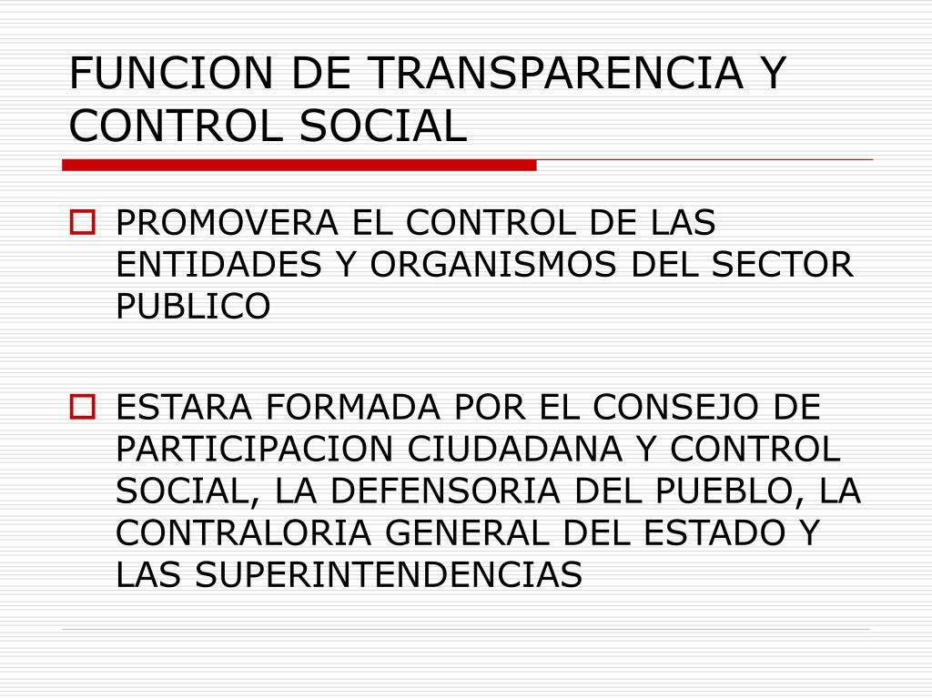 FUNCION DE TRANSPARENCIA Y CONTROL SOCIAL