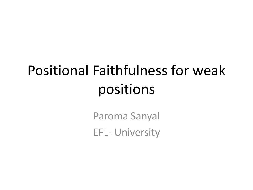 positional faithfulness for weak positions l.