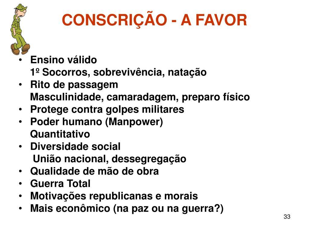 CONSCRIÇÃO - A FAVOR