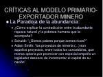 cr ticas al modelo primario exportador minero