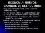 economia nuevos cambios en estructura