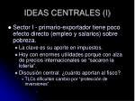 ideas centrales i