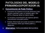 patolog as del modelo primario exportador 4