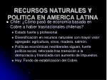recursos naturales y politica en america latina65