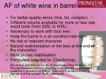 af of white wine in barrel
