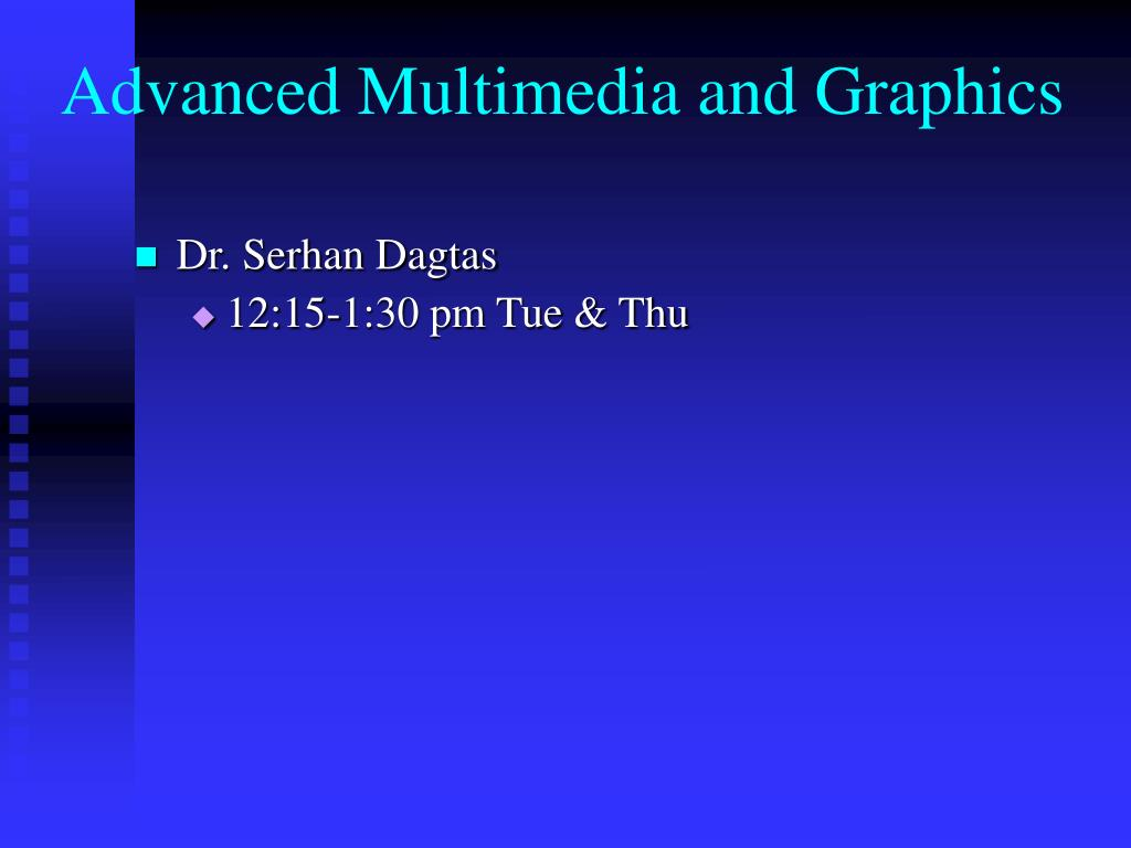 advanced multimedia and graphics l.