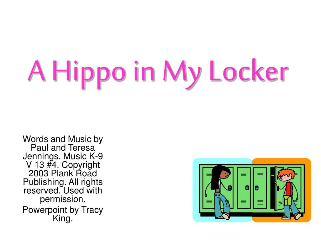 a hippo in my locker l.