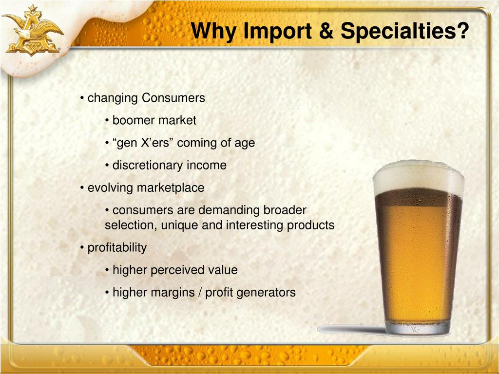 Why Import & Specialties?