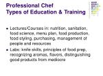 professional chef types of education training