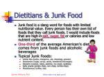 dietitians junk food