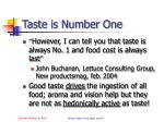 taste is number one