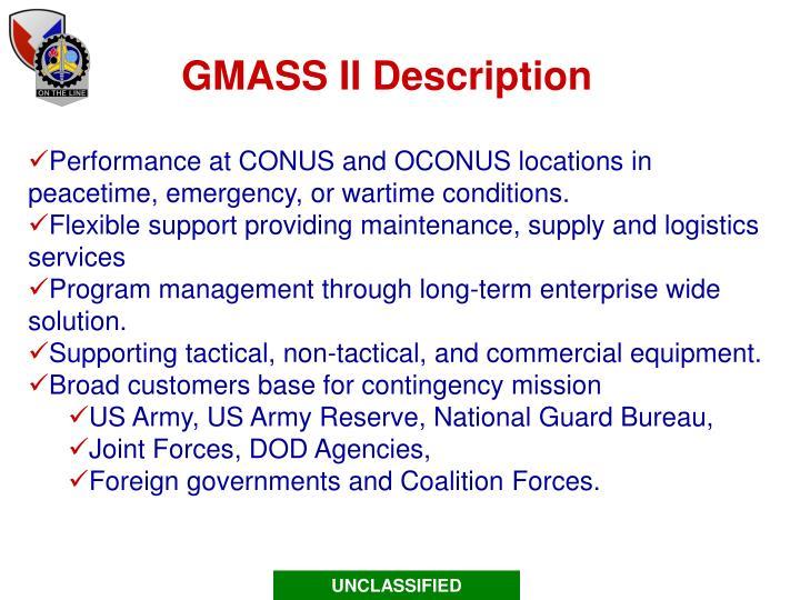 GMASS II Description