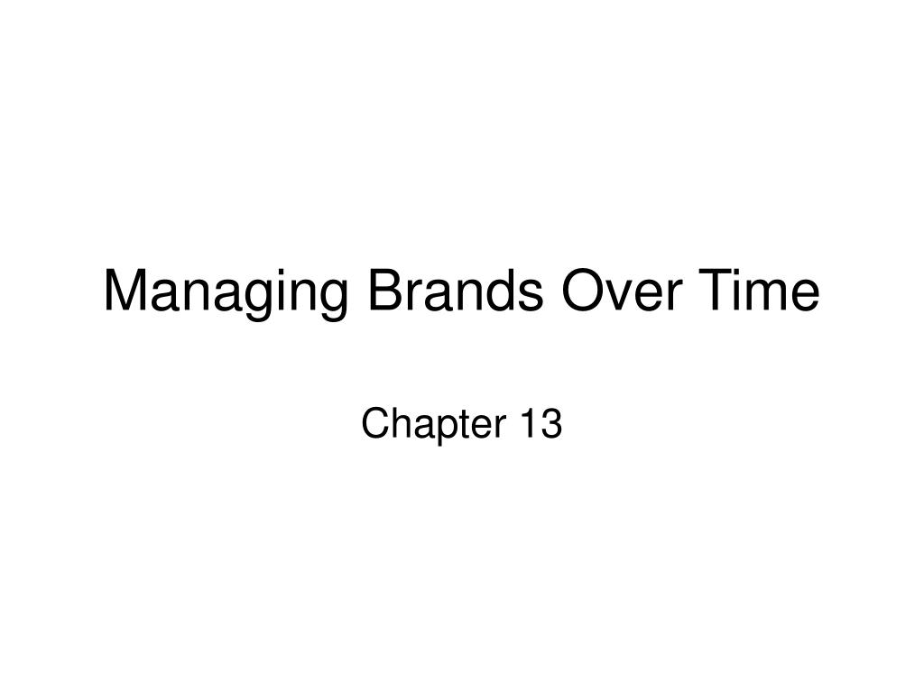 managing brands over time l.