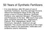 50 years of synthetic fertilizers