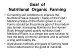 goal of nutritional organic farming