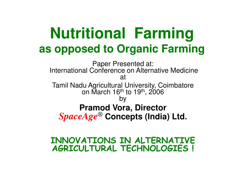 nutritional farming as opposed to organic farming l.