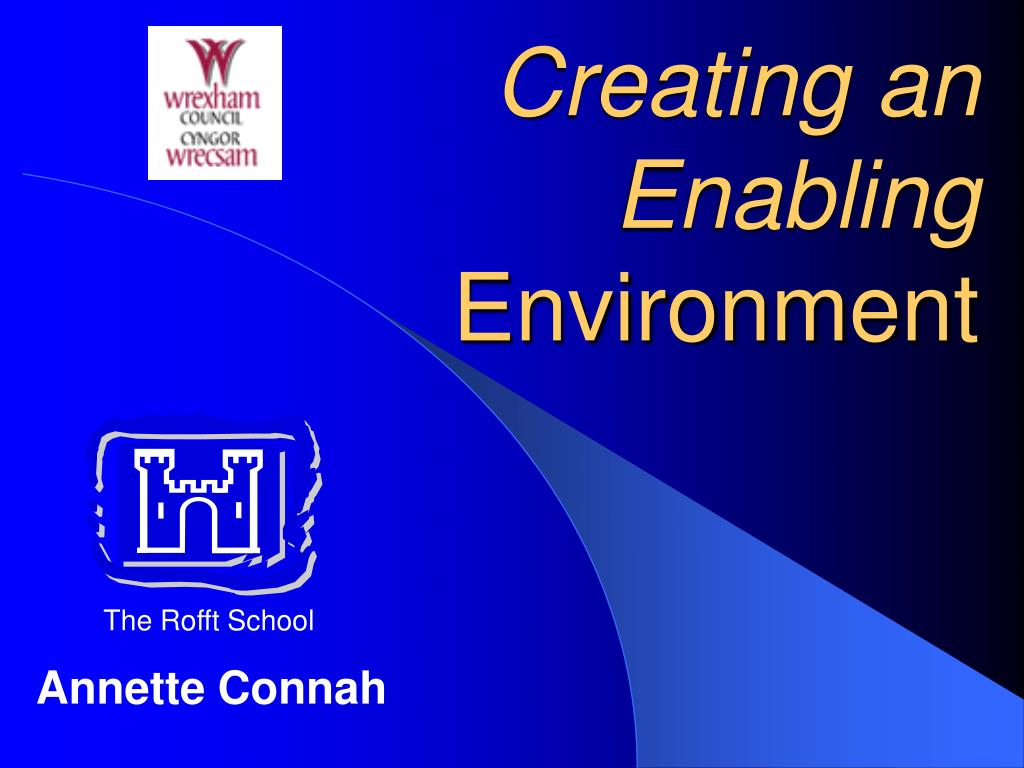 creating an enabling environment l.
