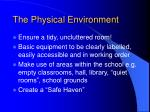 the physical environment6