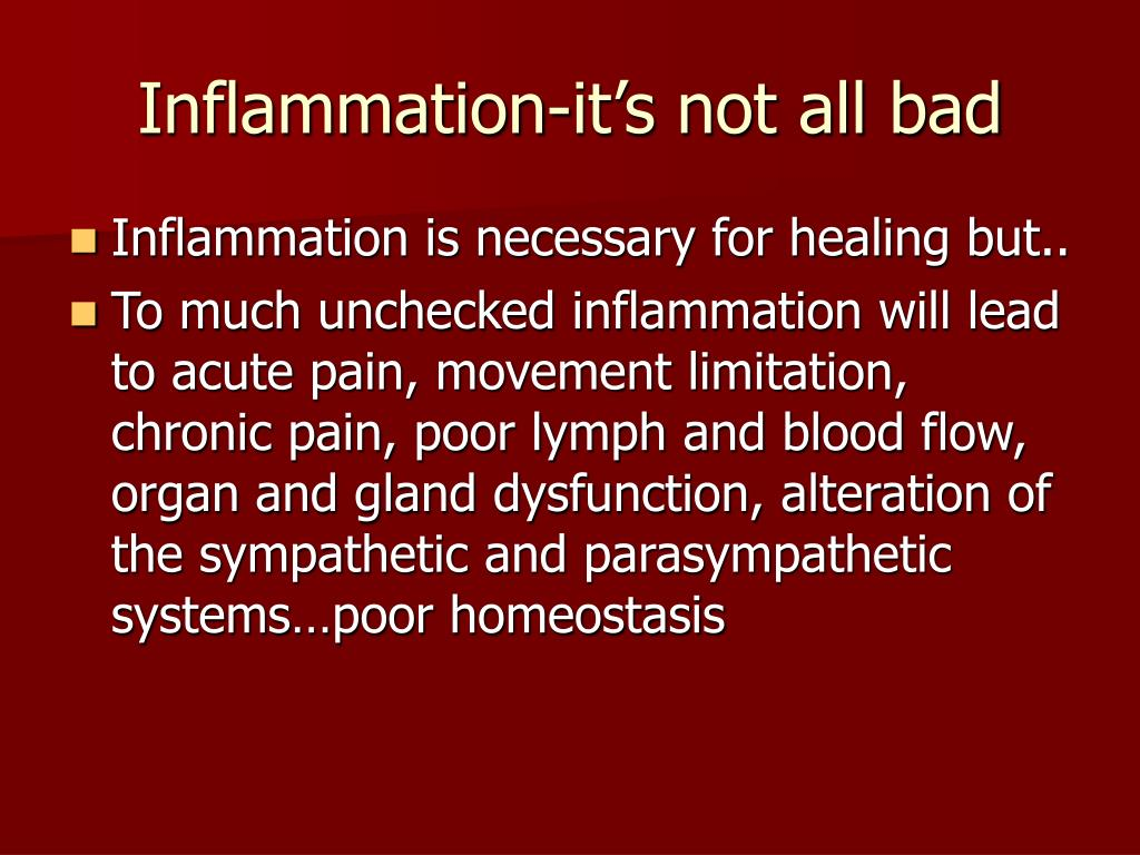 Inflammation-it's not all bad