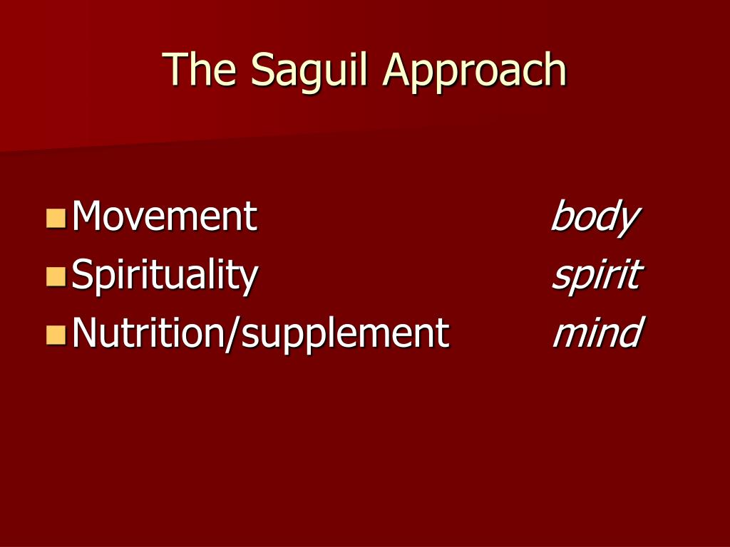 The Saguil Approach